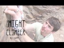 You Might Be a Climber - Episode 1