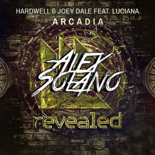 Hardwell & Joey Dale ft. Luciana - Arcadia (Alex Solano Remix)