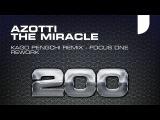 Azotti - The Miracle (Kago Pengchi Remix - Focus One Rework) Mondo Records