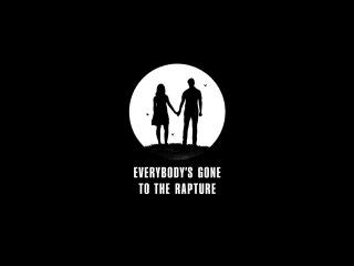 Everybody's Gone To The Rapture или излишняя медитативность