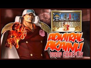 ONE PIECE: Pirate Warriors 3 | Fleet Admiral Akainu Gameplay