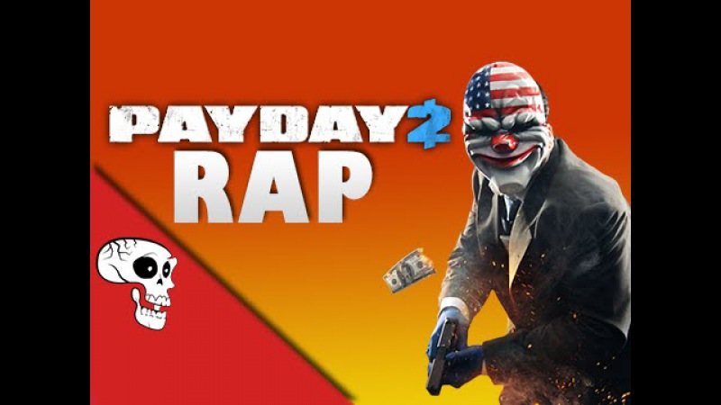 Payday 2 Rap by JT Music - Im a Capitalist
