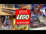 All new LEGO 2015 summer sets | Новые наборы ЛЕГО 2015 года, лето | Part 1