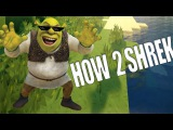how 2 shrek kek