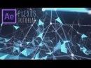 Sexy Plexus Intro | After Effects CC Tutorial