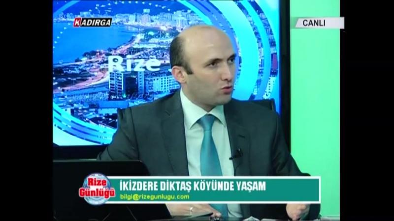 Ikizdere diktaş köyü, Yusuf Reşit Beyazal, Hasan Peçe, Rize Günlüğü, 04.09.2015, Kadırga TV, dr ışıl özdemir civan perçemi, adem