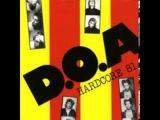 D.O.A. - Hardcore '81 (Full Album) 1981