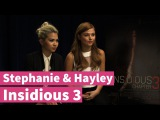 Insidious Chapter 3 - Stephanie Scott &amp Hayley Kiyoko Dish on Characters!