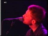 Radiohead Exit Music. Free Tibet Concert Amsterdam 6.13.99