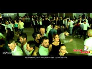 Halay Kanka / GRUP NIWAN / 30.04.2015 / Mannheim / Özlem Foto Video®