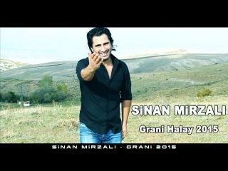 SINAN MIRZALI - GRANI HALAY  2015 (Full Version) Nu New Neu