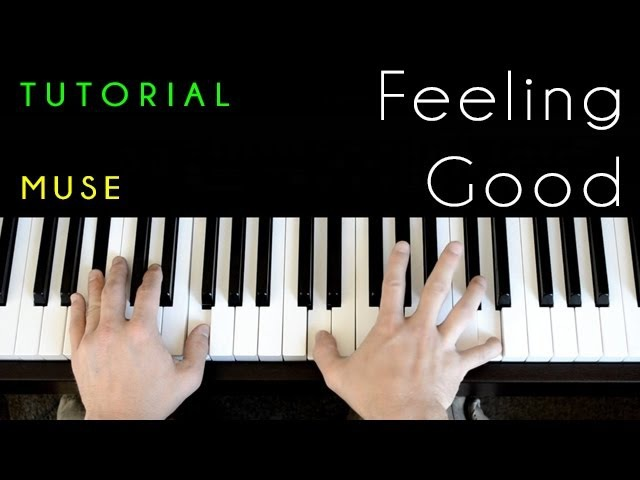 Muse/Michael Buble - Feeling Good (piano tutorial cover)