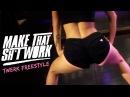 T-Pain - Make That Shit Work (Twerk Freestyle) | LexTwerkOut