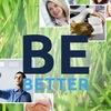 Будь лучше: личная эффективнсть и развитие, ЗОЖ