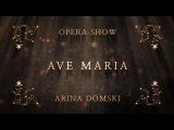Arina Domski - Ave Maria