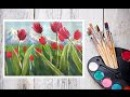 Как нарисовать тюльпаны на фоне гор гуашью Dari Art