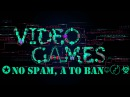 Video Games Dота 2 = ✪No spam, a to ban☺〄☣