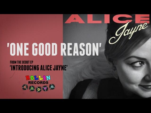 'One Good Reason' Alice Jayne ROLLIN' RECORDS (music video) BOPFLIX