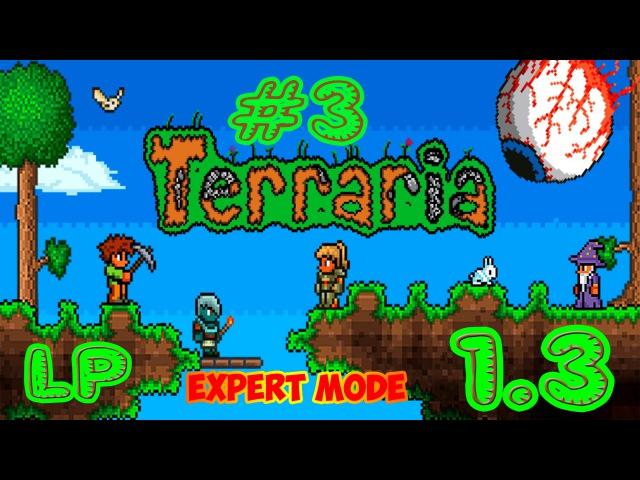 Terraria 1.3 Expert mode Прохождение Часть 3 (LP3) - Нашел Клизму в шахте xD