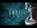 Until Dawn: Intro - O Death by Amy Van Roekel
