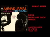 AHMAD JAMAL - CRY YOUNG - FULL ALBUM 1967 - JAZZ PIANO