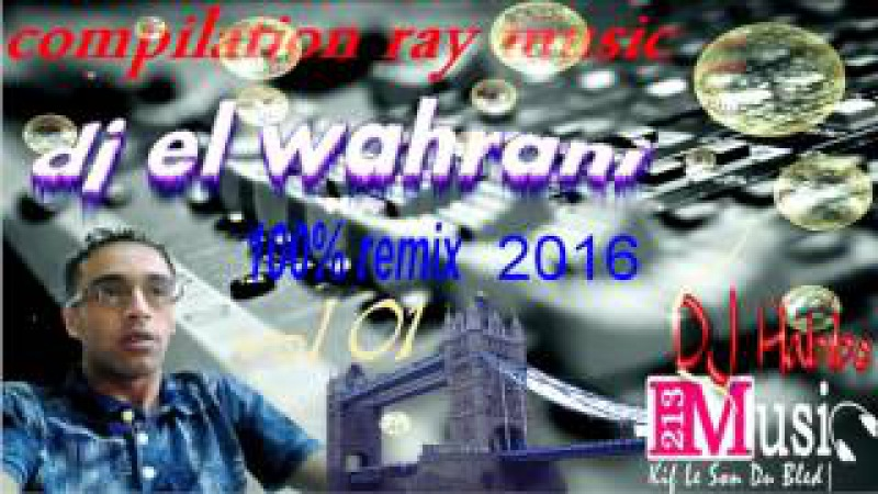 Chikhe chouchou_ hbibi lala (madahat) 2016 remix dj el wahrani