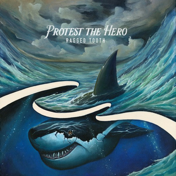 Protest the Hero - Ragged Tooth [single] (2015)