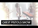 Quest Pistols Show - Я твой наркотик HD