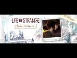 Life is Strange Ep.5 Soundtrack - Foals - Spanish Sahara