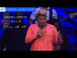 Maranda Curtis Willis - Fill me up @marandacwillis