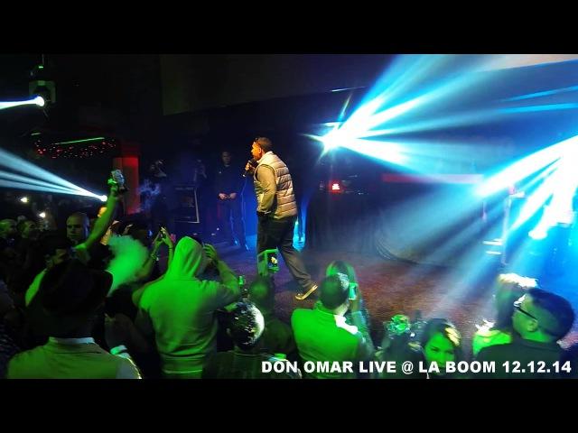 Don Omar Live @ La Boom 12.12.14 3 Pobre Diabla