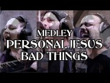 Personal Jesus+Bad Things  Depeche Mode - Jace Everett (NosyBay Medley Cover)
