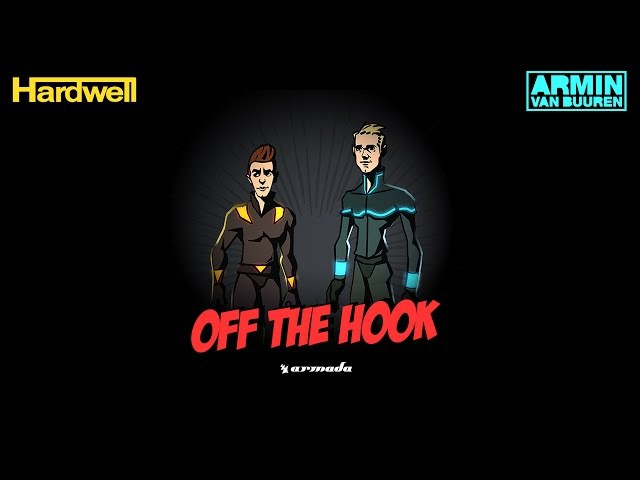 Hardwell Armin van Buuren - Off The Hook (Original Mix)