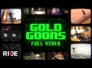 Gold Wheels Presents Gold Goons FULL VIDEO on RIDE