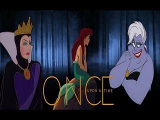Once Upon A Time - Ariel / Regina / Ursula ( Disney Version)
