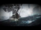 Black Sails - Drunken Sailor HQ  Assassin's Creed Pirate Naval Battle HD Dishonored