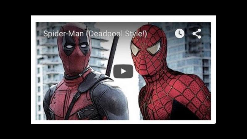 Canal recria trailer de Homem-Aranha ao estilo de Deadpool invader invader.com.br