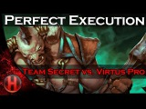 Dota 2 - Perfect Execution by Team Secret vs. Virtus.ProDota 2 - Perfect Execution by Team Secret vs. Virtus.Pro