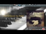 PDM - It's Not Over (Secondhand Serenade) - Piano Cover 2015