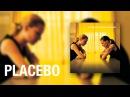 Placebo - Summer's Gone