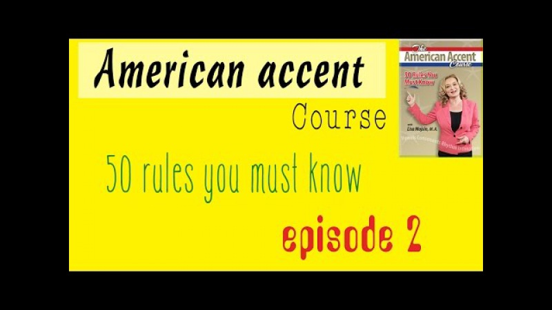 American accent 50 rules you must know - EP 02