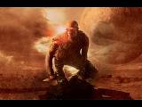 Риддик (2013) © / ФАНТАСТИЧЕСКОЕ ФЭНТЕЗИ / Очень крутой космический про Монстров