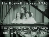 Boswell Sisters - I'm going to sit right down and write myself a letter (1936)