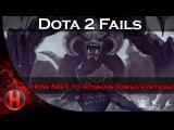 Dota 2 Fails - How NOT to Roshan [Ursa Edition]Dota 2 Fails - How NOT to Roshan [Ursa Edition]