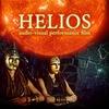 Helios - аудио-визуальный перформансный фильм