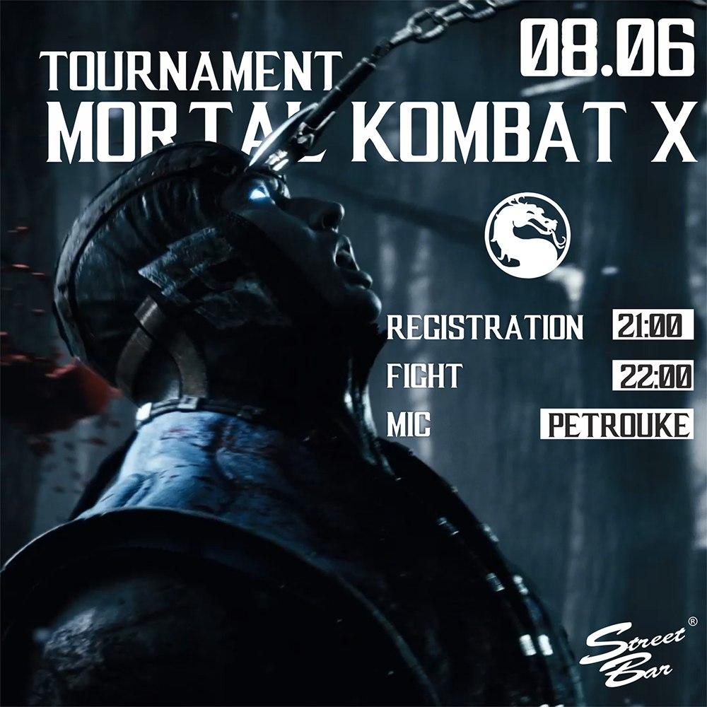 Афиша Владивосток MORTAL KOMBAT X TOURNAMENT / 08.06 / STREET BAR
