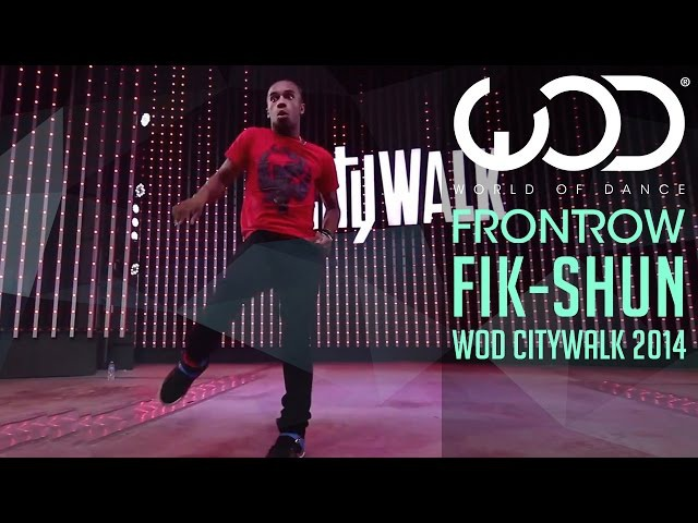 Fik Shun World of Dance Live FRONTROW Citywalk 2014 WODLIVE '14
