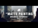 Matte Painting Tutorial for Architectural Visualisation Narrated Explained