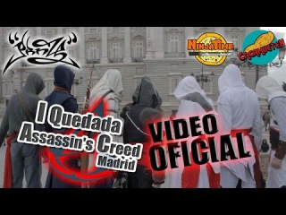 I Quedada Assassin´s Creed Madrid - Video Oficial