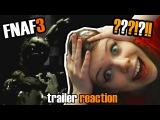 Five Night's at Freddy's 3 Trailer - РЕАКЦИЯ Мийка на официальный трейлер FNAF 3
